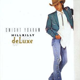 Dwight-Yoakam---Hillbilly-deluxe