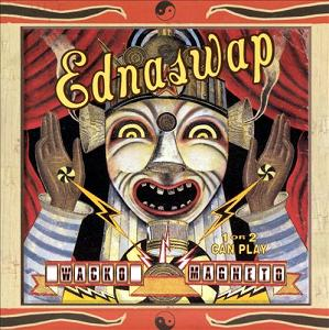 Ednaswap Wacko Magnetic