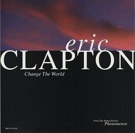 Eric Clapton - Change The World