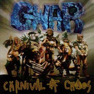 GWAR-Carvival-Of-Chaos