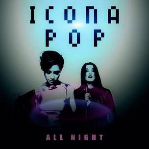 Icona-Pop-All-Night