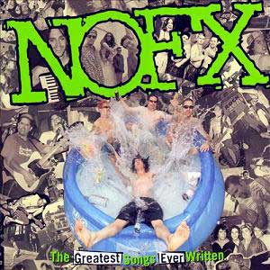 NOFX-The-Greatest-Songs-Ever-Written-By-Us