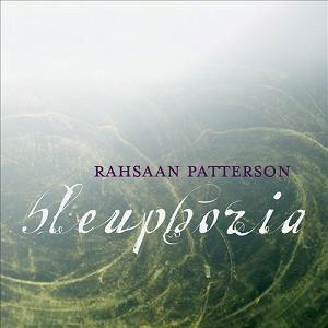 Rahsaan-Patterson-Bleuphoria