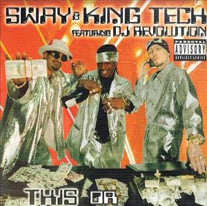 Sway & King Tech Feat DJ Revolution