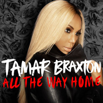 Tamar-Braxton-All-The-Way-Home_opt