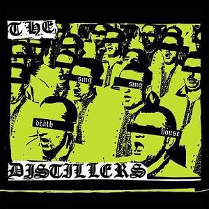 distillers - sing sing death house