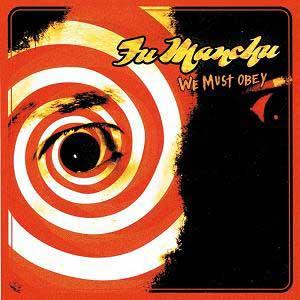 fu-manchu-we-must-obey-cd