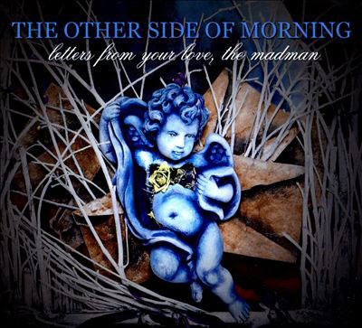 the-Otherside-Of-Morning-Letters-From-Your-Love,-The-Madman