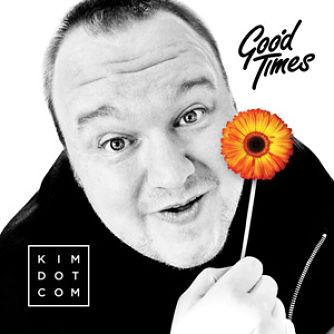 Kim Dotcom - Good Times_opt