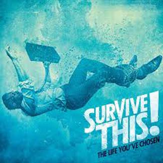 Survive This! The Life You've Chosen 325x325
