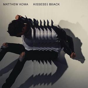 matthew_koma_kisses_back