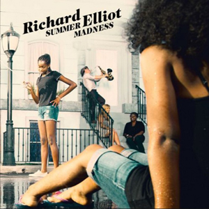 richard_elliot_summer_madness