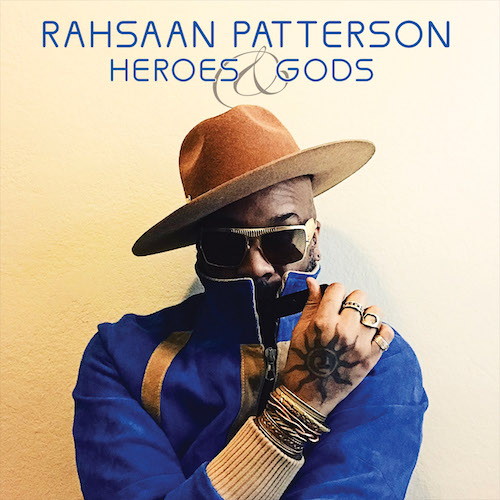 RahsaanPattersonheroes-and-gods