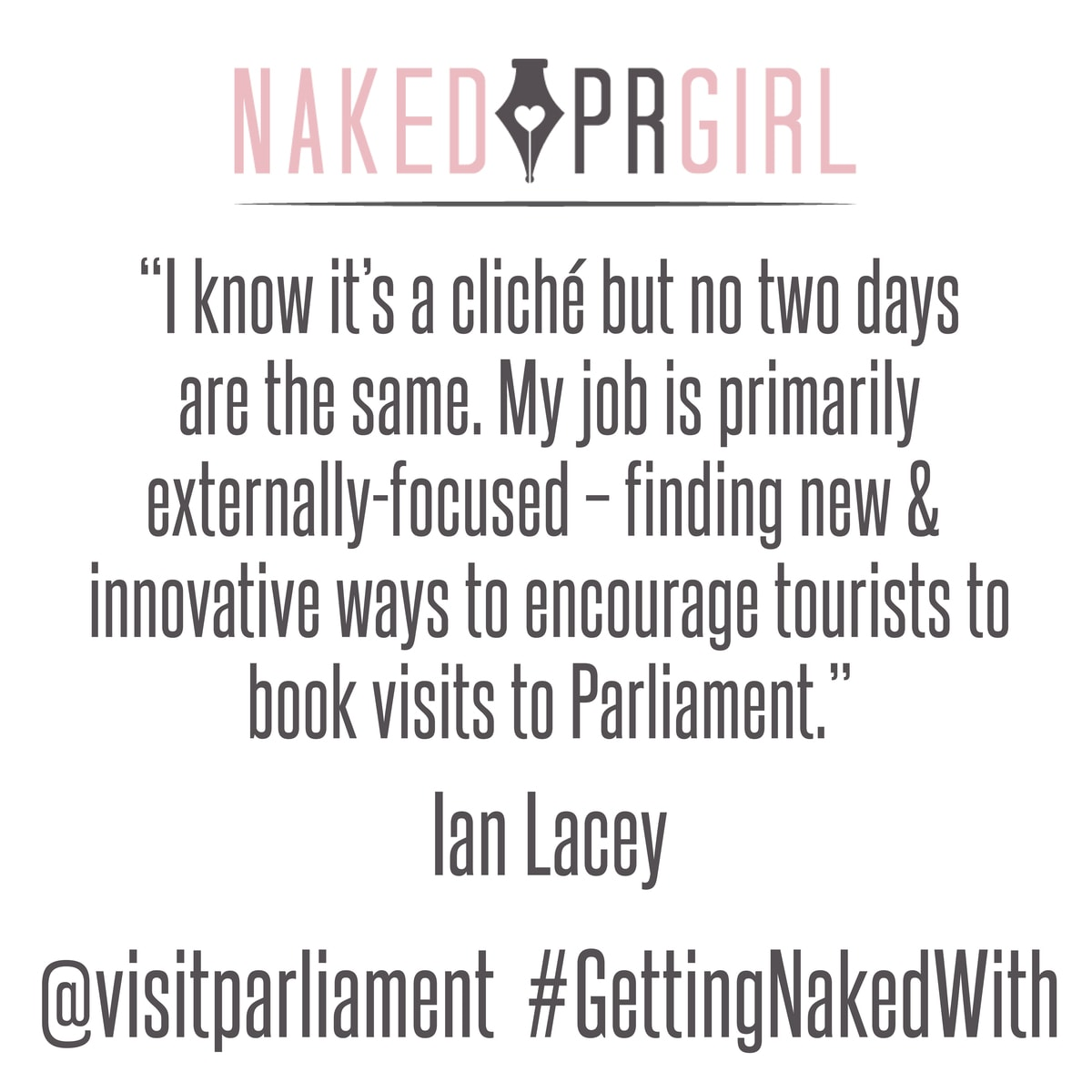 Getting Naked With Interview with Visit Parliament's Ian Lacey