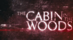 """""""The Cabin In The Woods"""" Podcast"""