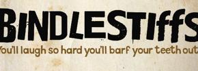"""Bindlestiffs"" Review"