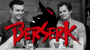 Let's Talk Berserk