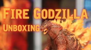 FIRE GODZILLA Unboxing!