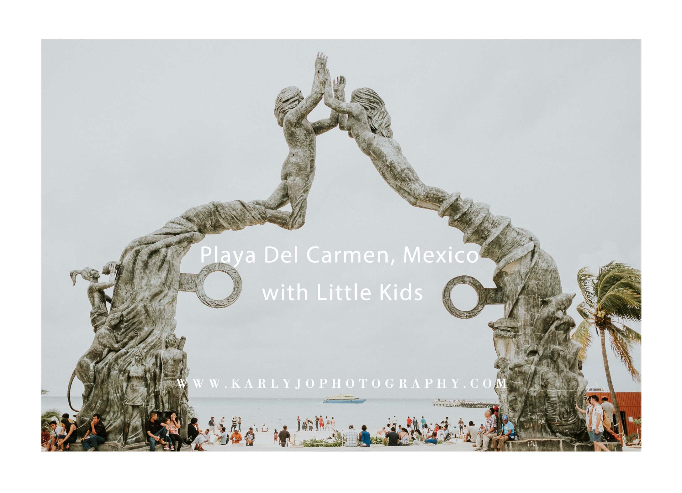 Playa Del Carmen, Mexico with Little Kids