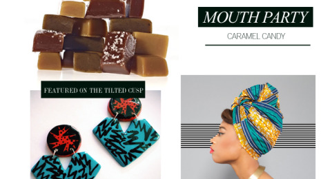Feature Friday - Mouth Party Caramels, Gemini Flyii & The Wrap Life