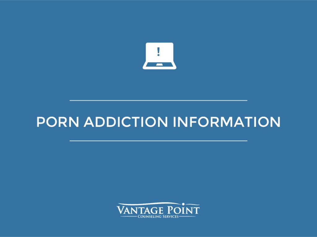 porn addiction information