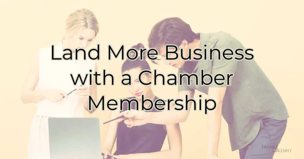 Land More Business with a Chamber Membership