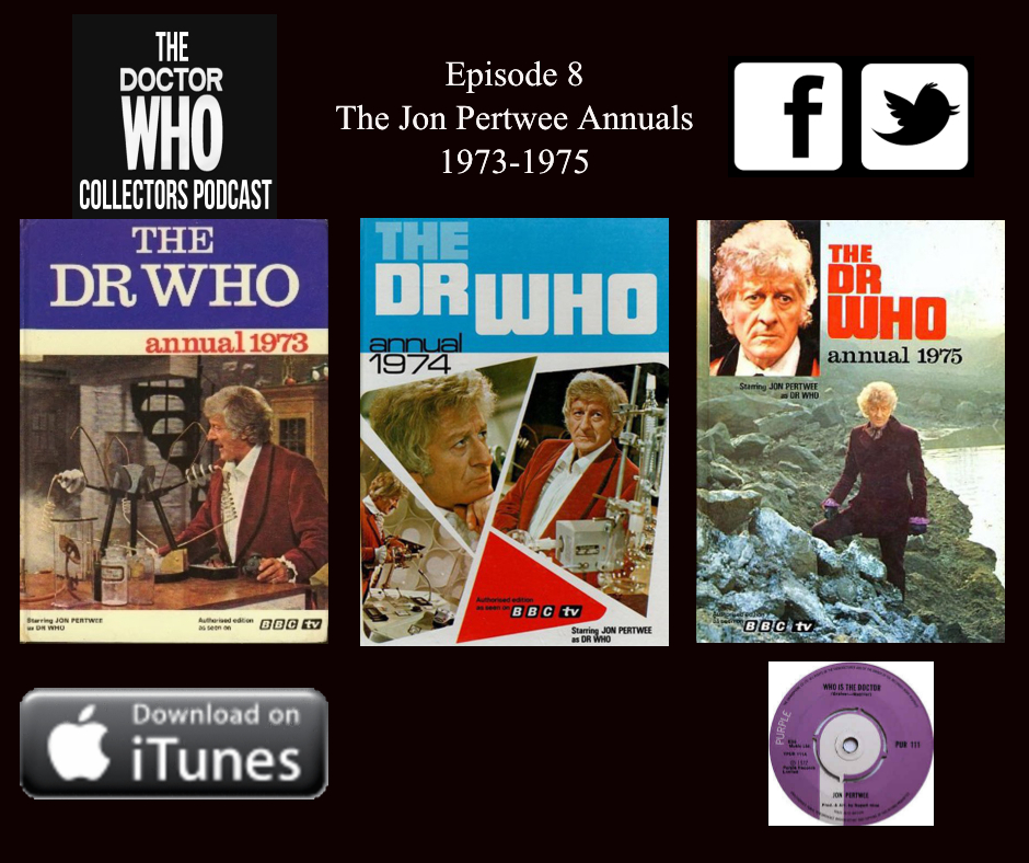 Thumbnail for Episode 8 – The Jon Pertwee Annuals, Collection Protection, Who is the Doctor?