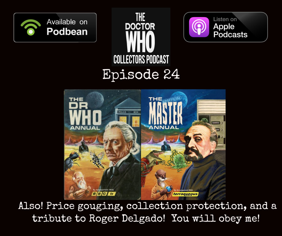 Thumbnail for Episode 24: The Un-Official Master Annual 2074! Also Price Gouging, Collection Protection, and a tribute to Roger Delgado!