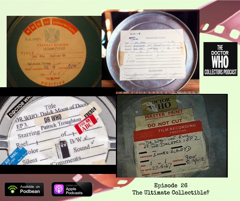 Thumbnail for Episode 26: The Ultimate Collectible? Missing Doctor Who Episodes!