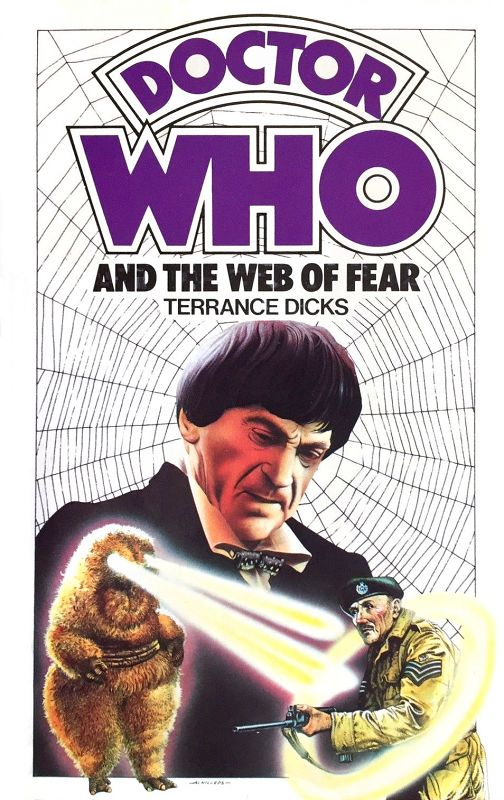 Doctor Who and the Web of Fear published in August 1976. 2nd edition in January 1978. 3rd Target Book Prototype publishing date unknown. Only samples were made.