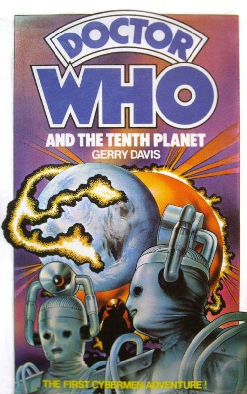 Doctor Who and the Tenth Planet published in February 1976. 2nd edition in January 1977