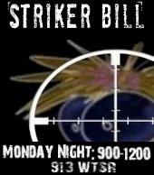Striker Bill Radio