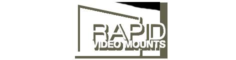Rapid Video Mounts