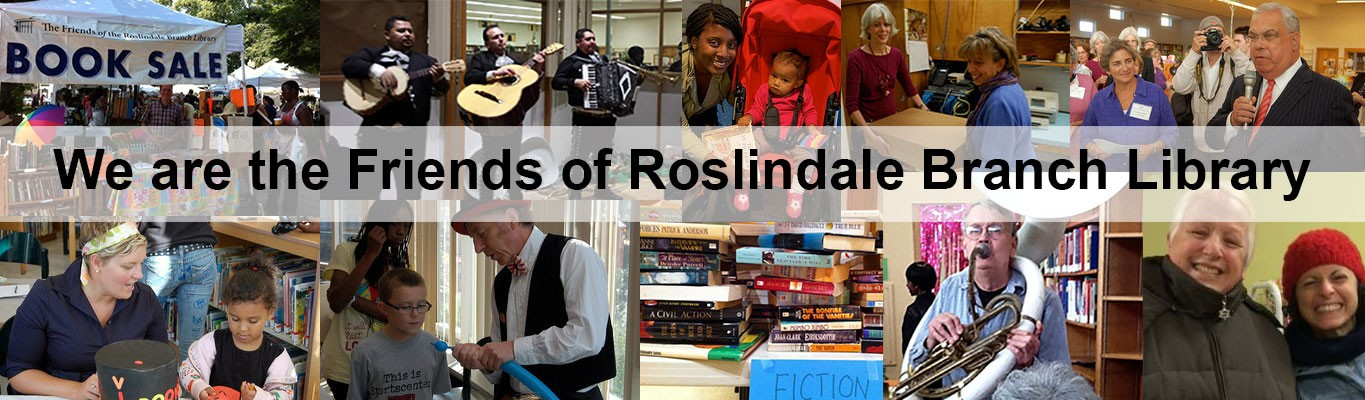 We are the Friends of Roslindale Branch Library