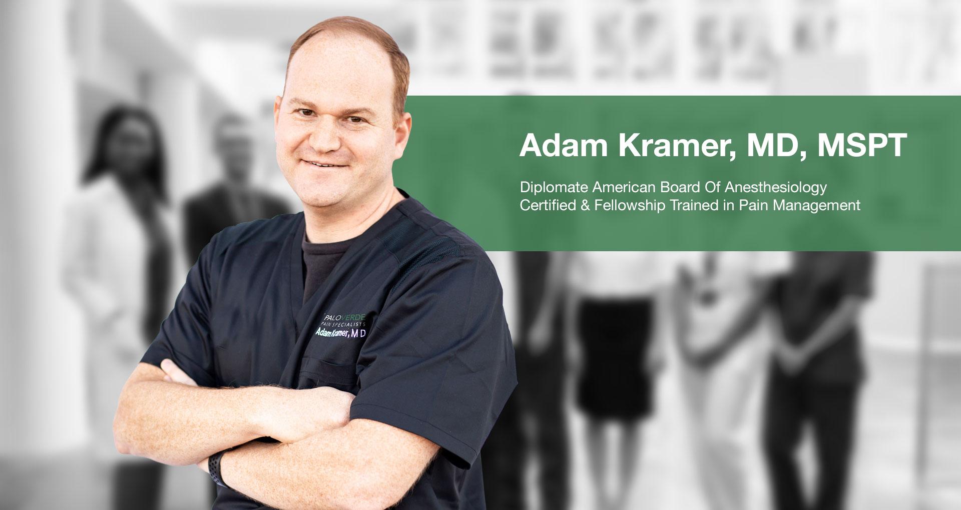 Pain Management Doctor Adam Kramer, MD