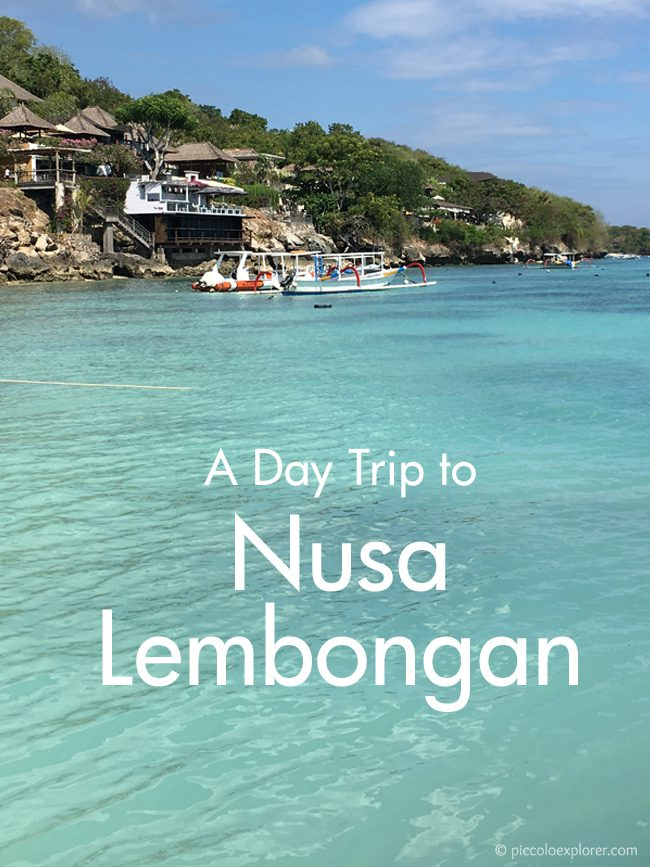 Day Trip to Nusa Lembongan