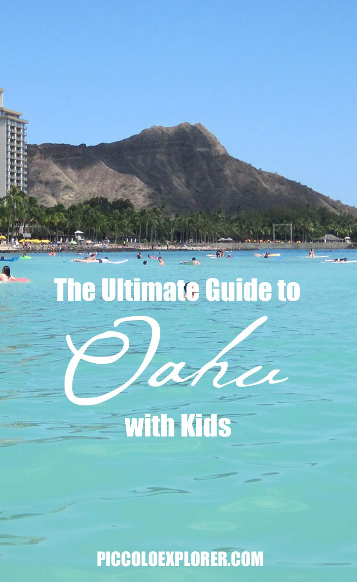 The Ultimate Guide to Visiting Oahu with Kids