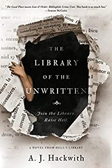 Cover of The Library of the Unwritten by AJ Hackwith featuring a torn book page with a hand coming through the hole