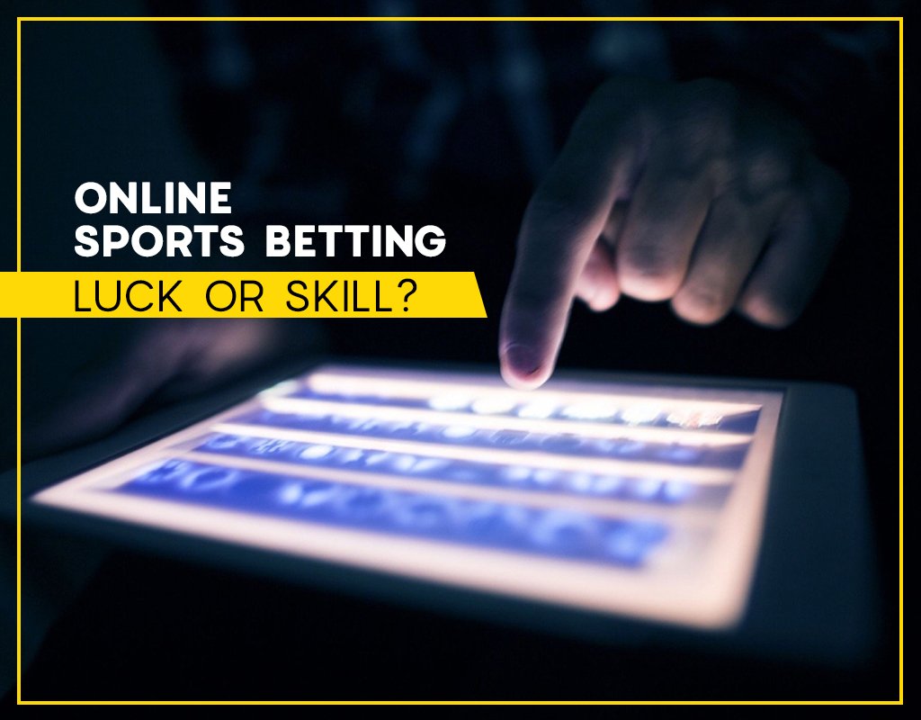 Online sports betting - luck or skill?