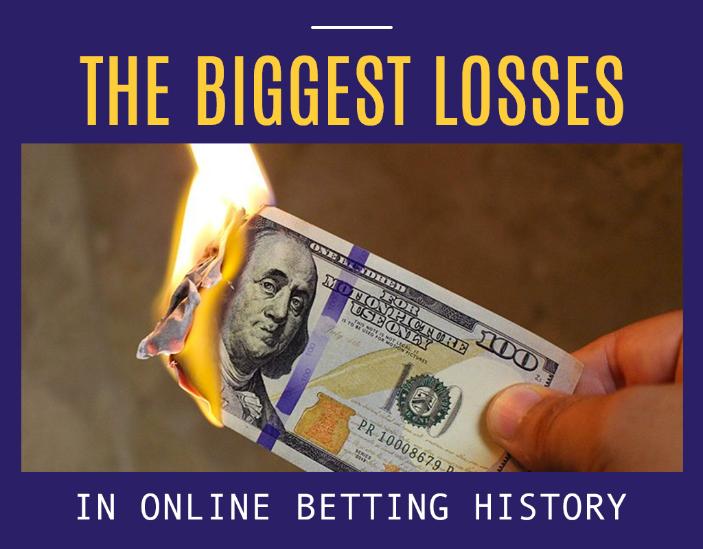 The biggest losses in online betting history