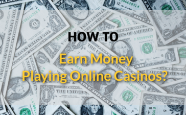 How To Earn Money Playing Online Casinos?