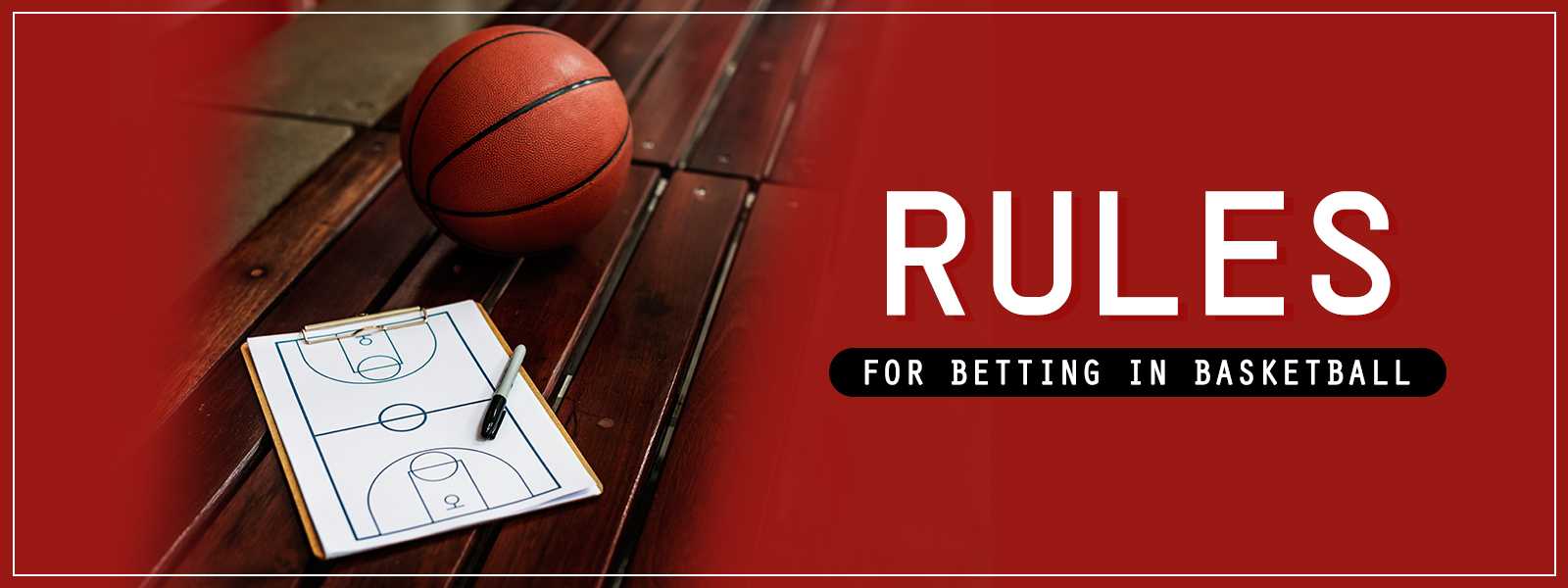 Rules for betting on Basketball article