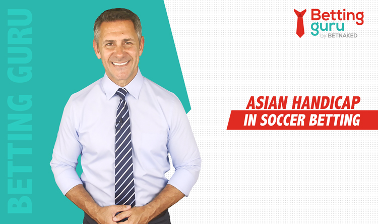 Asian Handicap In Soccer Betting Explained Blog Featured Image