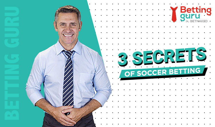 3 secrets of soccer betting Blog Featured Image