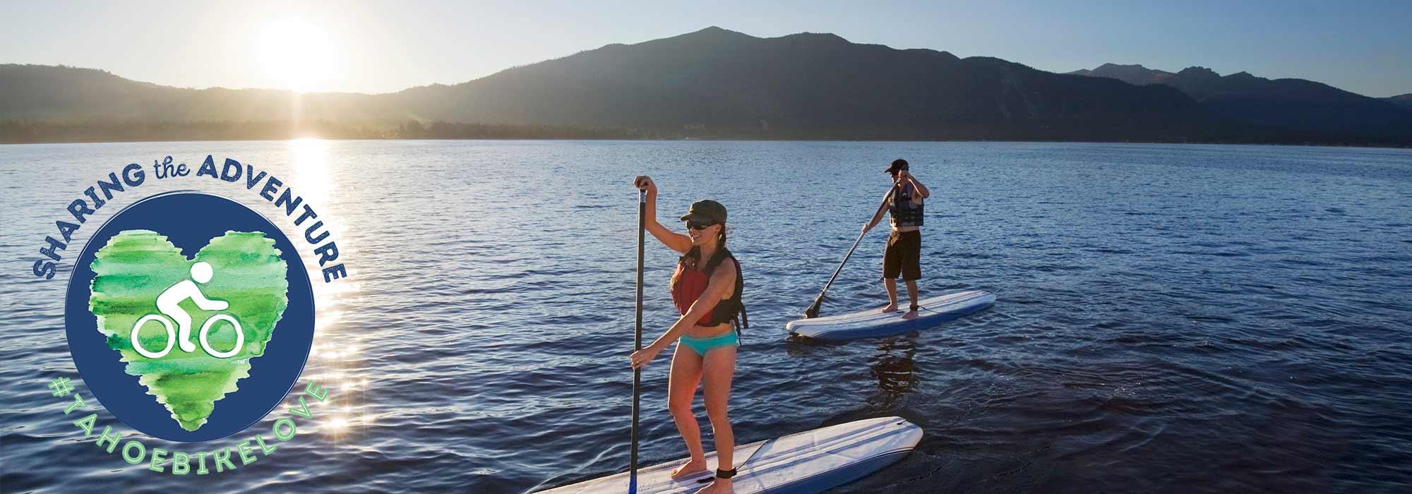 Tahoe Bike Love Activities Paddle Boarding