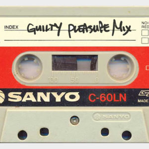 guiltyPleasureMix