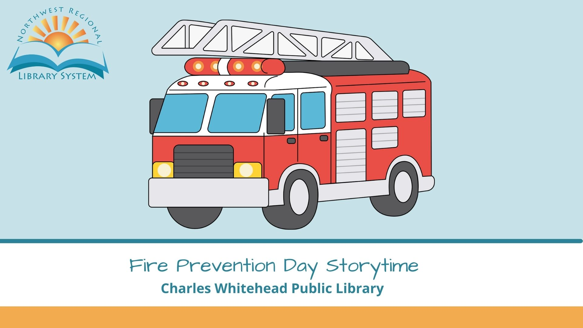Fire Prevention Day Storytime with image of a red firetruck