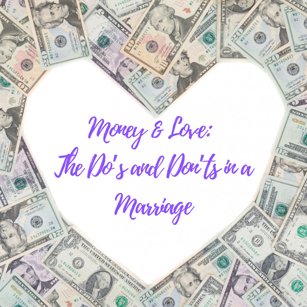 Money & Love: The Do's and Don'ts in a Marriage