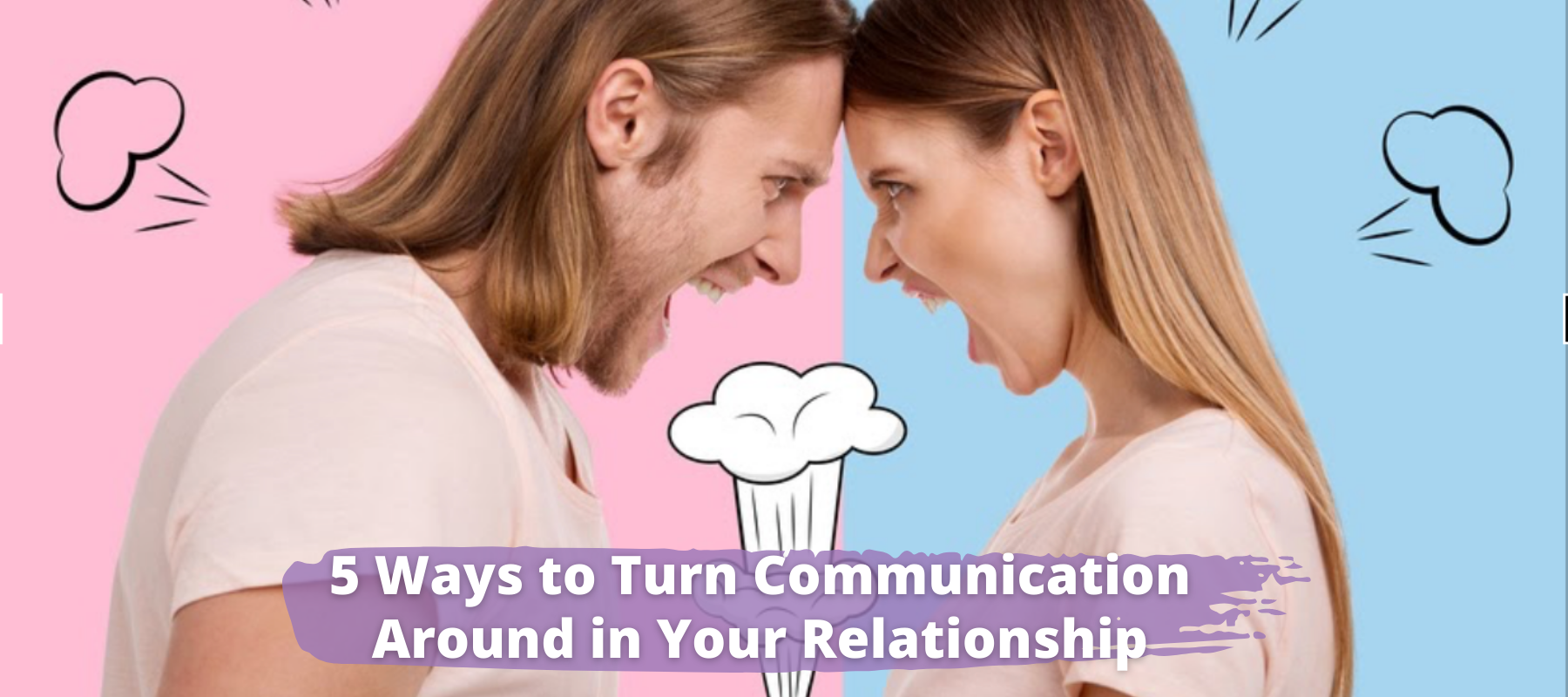 5-ways-to-turn-communication-around-in-your-relationship