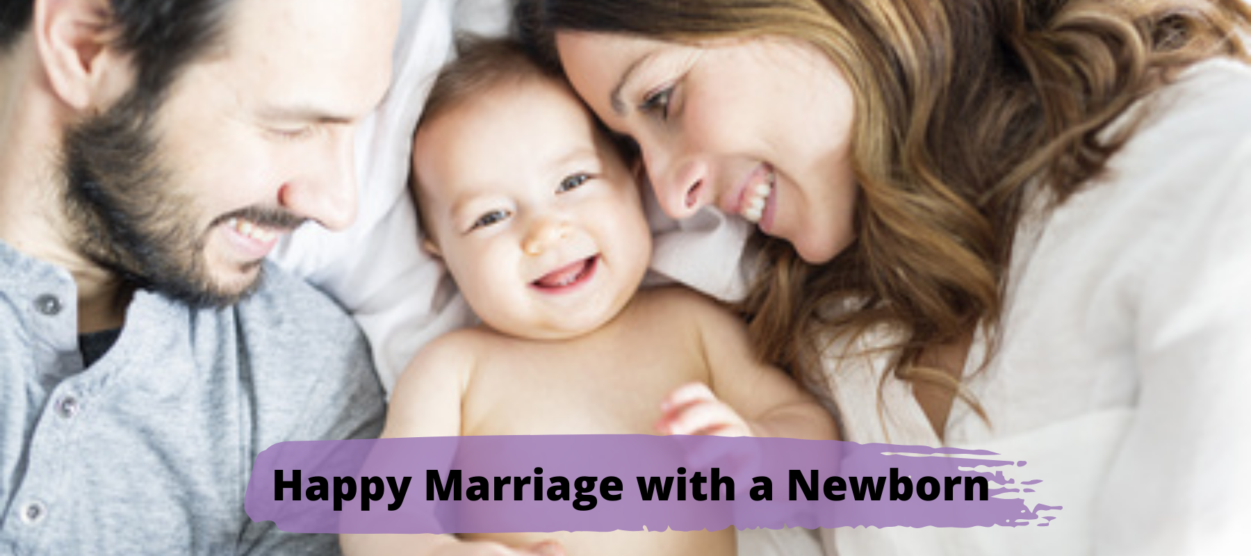 happy-marriage-with-a-newborn